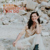 """Karin Kienberger, Single """"I bin do"""""""