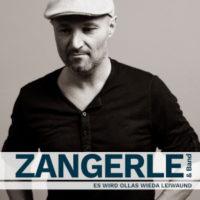 "ZANGERLE & Band, Single ""Ollas wieda leiwaund"""